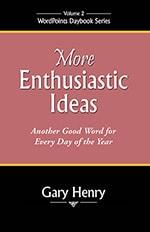 More Enthusiastic Ideas